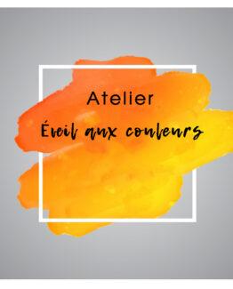 Atelier - Éveil aux couleurs | Rel'Art