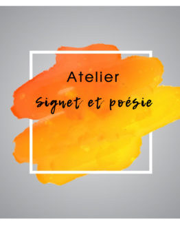 Atelier - signet et poésie | Rel'Art